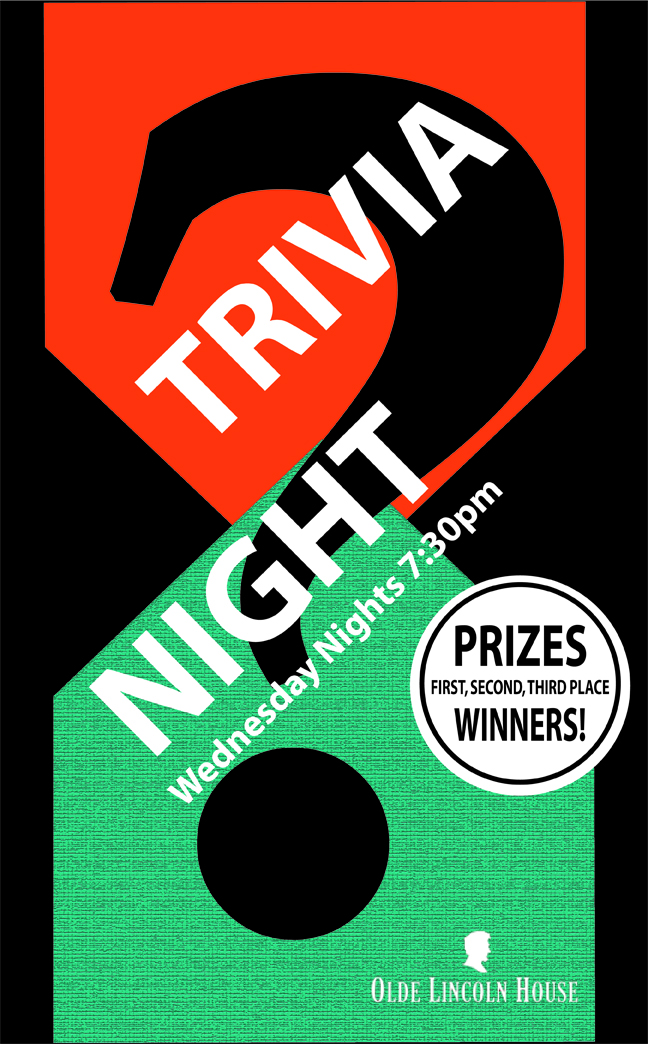Trivia Every Wednesday Night 7 30 Old Lincoln House